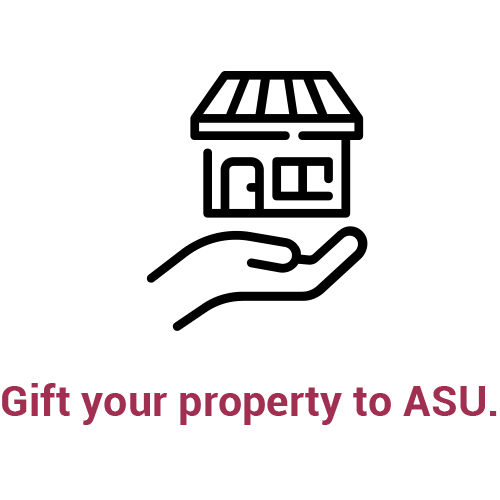 Gift your property to ASU.
